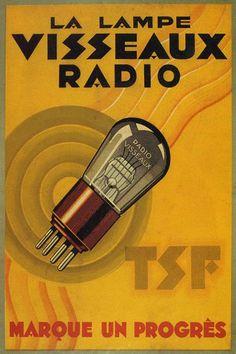 """""""La Lampe Visseaux Radio"""" 'TSF Marque un Progrès', Vintage Poster - Date and Artist Unknown."""