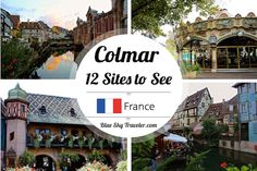 A trip to Colmar is a trip to your childhood fairy tale villages. 12 sites to see including museums, historic homes, and where to find the charm of Colmar.   Read it Now: http://blueskytraveler.com/fairy-tale-village-of-colmar-france   PIN it for Later: https://www.pinterest.com/pin/474566879462709470/