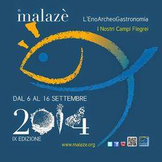 Officine Gourmet - Giulia Cannada Bartoli: 6.9, Campi Flegrei, parte la IX edizione di #malazè2014 programma e itinerari
