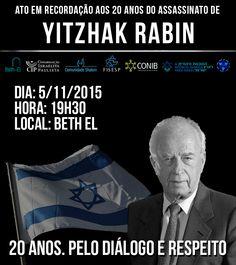 A Federação Israelita do Estado de São Paulo (Fisesp) em parceria com a Agencia Judaica, CIP, Shalom, Beth El e Conselho Juvenil Judaico Sionista promove, no dia 5 de novembro (quinta-feira), às 19h30, na Sinagoga Beth El, um Ato em Recordação ao assassinato de Itzhak Rabin. O ato será seguido de uma mesa de debates…