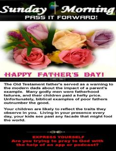 Sunday Morning for 06/20/2021 Praying To God, Sunday Morning, Happy Fathers Day, The Fool, Blessing, Worship, The Help, Old Things, Group