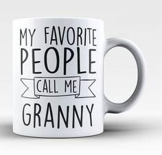 My Favorite People Call Me Granny - Mug