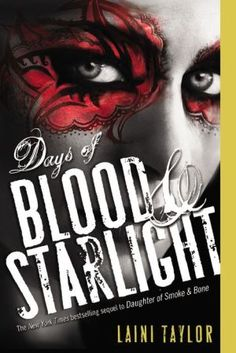 Days+of+Blood+and+Starlight+(Daughter+of+Smoke+and+Bone+Series+#2)