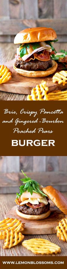 This Brie, Crispy Pancetta and Gingered-Bourbon Poached Pear Burger has the right combination of flavors. Juicy and tender beef, crispy pancetta, creamy Brie cheese and sweet and boozy gingered-bourbon poached pears. Topped with fresh arugula and served o