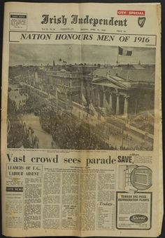 'Nation Honors Men of Irish Independent, 1966 - Taisclann Dhigiteach na hÉireann Ireland 1916, Love Ireland, Dublin Ireland, Old Pictures, Old Photos, Easter Rising, Old Irish, Images Of Ireland, Poster Prints