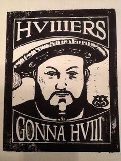 "Print of Henry Tudor (Henry VIII), ""HVIIIers Gonna HVIII,"" from woodblock. (Print 9.25"" x 7.25"" on 8.5"" x 11"" cotton paper)"