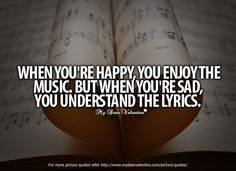 One of the truest quotes about music. Description from pinterest.com. I searched for this on bing.com/images