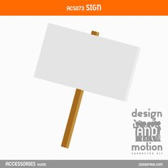 ACS073_Sign. Part of D&M Character Kit. After Effects Templates, Sign Design, Motion Graphics, This Or That Questions, Kit, Signs, Blog, Character, Accessories