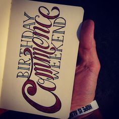Commence Birthday Weekend __ Hand Lettering by [ts]Christer