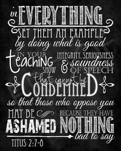 This chalkboard typography piece brings texture and dimension to the scripture art. Our scripture art is printed by a professional photo lab Bible Verses Quotes, Bible Scriptures, Book Of Titus, Favorite Bible Verses, Bible Art, Christian Quotes, Christian Life, Word Of God, Wise Words