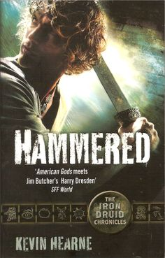 Hammered by Kevin Hearne is the third book in the Iron Druid Chronicles urban fantasy series and sees Atticus going up against Thor.