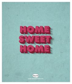 Home Sweet Home - Quote From Recite.com #RECITE #QUOTE