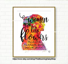 Inspirational Quote Wall Art, Printable Wall Art, Hijabi girl Wall decor, Modern Muslim Girl, Women are Flowers, 8x10 by TheBloomingDaisyShop on Etsy