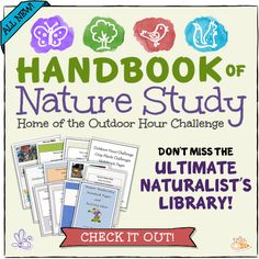 Handbook of Nature Study Ultimate Naturalist Library- just launched our totally new site with fantastic opportunities to get the complete library for the Outdoor Hour Challenge.
