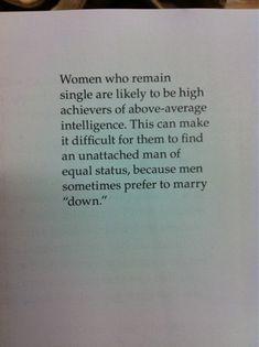 I KNEW there was I reason I've always been single!!! ;) hahaha
