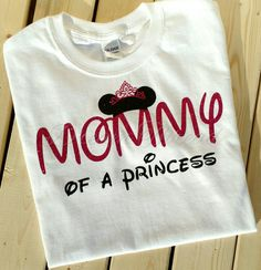Mommy of a princess Disney Minnie Shirt made to by DreamThread