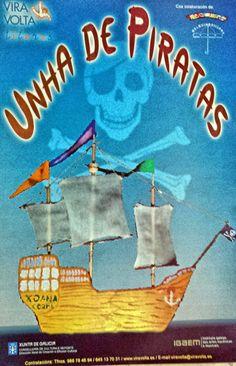 Unha de piratas [Material gráfico] / Viravolta Títeres, coa colaboración de Picompé e Os Quinquilláns