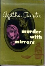 Agatha Christie's novel: Murder With Mirrors (1952).  Dust-jacket illustration of the US (true first) edition.  Character:  Miss Jane Marple