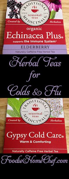 Herbal Teas for Colds & Flu - When you're sick with a cold or the flu, it's extremely important that you stay hydrated. Drinking a lot of tea will help with that, as well as helping to flush the virus out of your system. Herbal teas are especially beneficial for the role they play in making you feel better, suppressing your symptoms & may even shorten the duration of your cold or flu. These 2 teas are the ones I depend on when I'm sick, I highly recommend them & they taste great too!