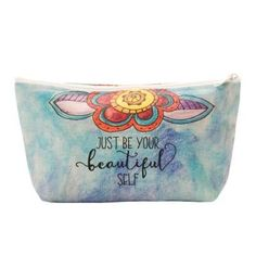 Zip Pouch ~ Just Be Your Beautiful Self