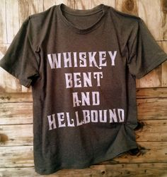 country style southern whiskey hell bound t-shirt Preppy Style, My Style, Bike Style, Kinds Of Clothes, Country Girls, Country Life, Country Style, T Shirts With Sayings, Custom T