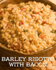 Recipe of the Day!> Barley Risotto with Bacon> The results are richly flavoured and deeply satisfying!