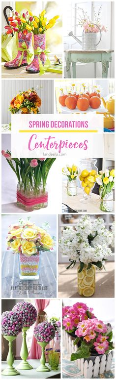 Perfect for Easter, Baby and Bridal Showers or Spring Weddings!  Spring Decorations: Centerpieces  So many beautiful ideas to add some spring touches to your table!