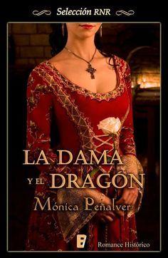 La dama y el dragón Mónica Peñalver