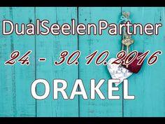 DualSeelenPartner ORAKEL 24. - 30.10.2016