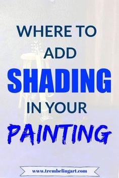 Where to Add Shading in Your Painting - Painting Techniques Painting & Drawing, Watercolor Painting Techniques, Watercolor Tips, Acrylic Painting Techniques, Watercolour Tutorials, Tole Painting, Watercolour Painting, Watercolours, Drawing Tips