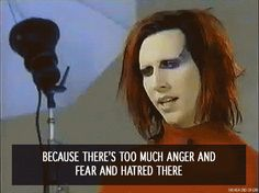 because there's too much anger and fear and hatred there