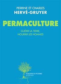 Un excellent livre de Perrine et Charles Hervé-Gruyer expliquant la permaculture et comment on se lance dedans ! Ils possèdent une magnifique ferme en normandie : http://www.fermedubec.com/