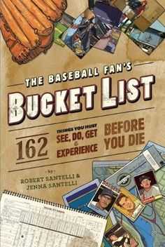 The Baseball Fan's Bucket List