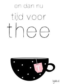 Tea Quotes, Qoutes, Friends Are Family Quotes, Inspirational Text, Dutch Quotes, Cafe Design, Beautiful Words, No Time For Me, Bullet Journal