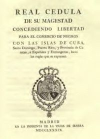 The Royal Decree of Graces of 1789 which set the rules pertaining to the Slaves in Puerto Rico and the Caribbean