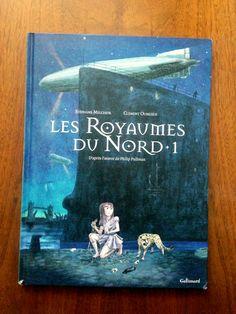 BD – À la croisée des mondes : Les Royaumes du Nord http://lesptitsmotsdits.com/les-royaumes-du-nord/