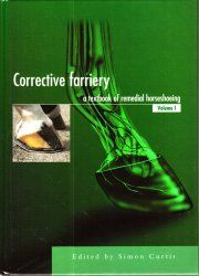 Veterinary Ebook: Corrective Farriery: A Textbook of Remedial Horses...