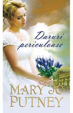Daruri periculoase, de Mary Jo Putney – Recenzie