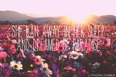 ☮ American Hippie Music ☮ She ran away in her sleep and dreamed of paradise - Coldplay