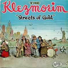 The Klezmorim: Streets of Gold, ccover by R.Crumb (Klezmer music)