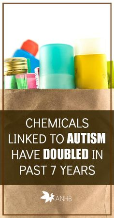 Chemicals linked to autism have doubled in the last 7 years according to new research. Please read and share.