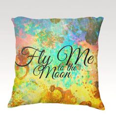 FLY ME to the MOON Fine Art Velveteen Throw Pillow Cover, Typography Decorative Home Decor Colorful Fine Art Toss Cushion, Modern Bedroom Bedding Dorm Room Living Room Style Accessories by EbiEmporium, $75.00