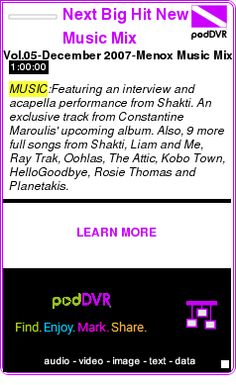#MUSIC #PODCAST  Next Big Hit New Music Mix    Vol.05-December 2007-Menox Music Mix    LISTEN...  http://podDVR.COM/?c=a4fe7d0a-6bdc-a685-50df-9cd5dad79c94