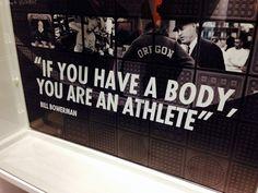 Se você possui um corpo, você é um atleta.  (Bill Bowerman)