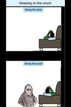 Facing the couch.
