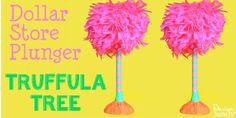 Truffula Tree Made From A Dollar Store Plunger. We love inexpensive crafts and most everything we purchased for this craft was from the dollar store. Lorax.