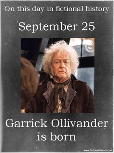 (Source) Name: Garrick Ollivander Birthdate: September 25 Sun Sign: Libra, the Scales That's my birthday Harry Potter Pictures, Harry Potter Facts, Harry Potter Quotes, Harry Potter Love, Harry Potter Universal, Harry Potter Fandom, Harry Potter World, Harry Potter Characters Birthdays, Harry Potter Birthday