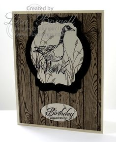 Stampin' Up! Wetlands and Hardwood Stamp Set.  A great masculine card.  Shared By: Lisa Bowell-Stampin' Up! Demonstrator