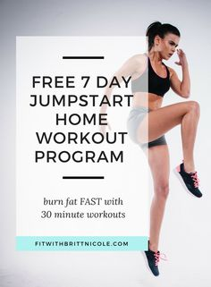 Free 7 day jumpstart home workout program! Learn how to burn fat fast and tone up your muscles with this 7 day workout program!