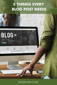 Every blog post needs these things. If you blog, before you hit publish check these blogging tips out first.